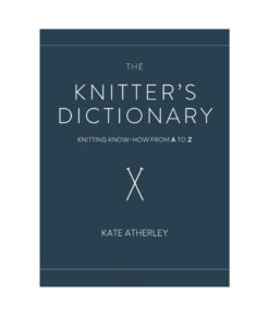 Livre - The Knitter's Dictionary - Kate Atherley