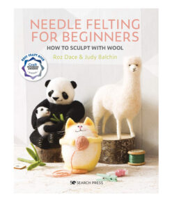 Livre - Needle Felting for Beginners - How to Sculpt with Wool